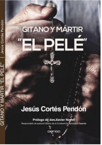 El Pelé, gitano y mártir