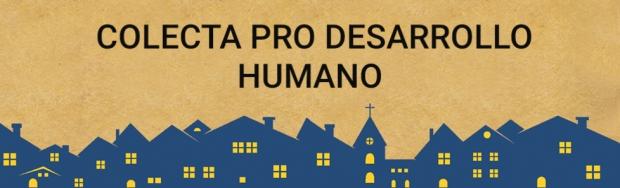Colecta Pro Desarrollo Humano 2020